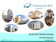 PLife REIT Investor Presentation Slides Q1 2018 Results