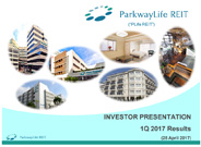 PLife REIT Investor Presentation Slides Q1 2017 Results